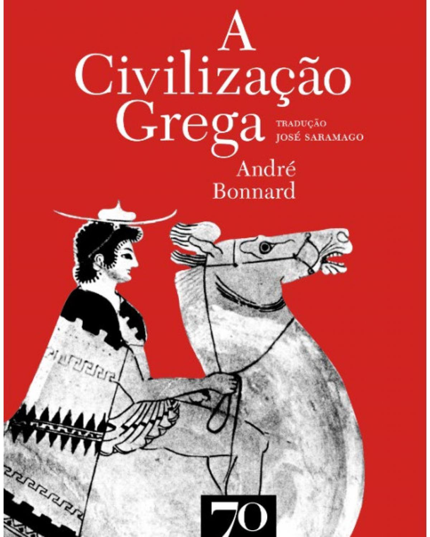 A civilização grega - 1ª Edição | 2007