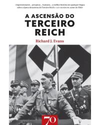 A ascensão do Terceiro Reich - Volume 1:  - 1ª Edição | 2019
