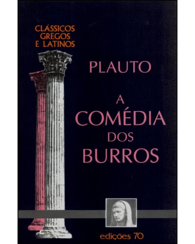 A COMÉDIA DOS BURROS - 1ª Edição | 2003