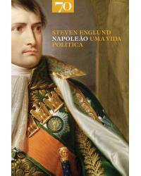 Napoleão: Uma Vida Política