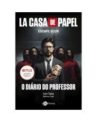 LA Casa de Papel: O Diário do Professor