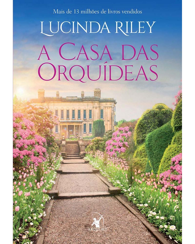 A Casa Das Orquídeas