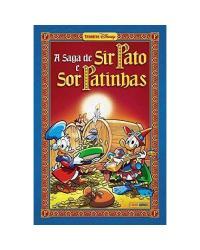 A Saga De Sir Pato E De Sor Patinhas