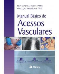 Manual básico de acessos vasculares