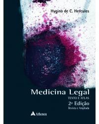 Medicina Legal - Texto e Atlas - 2ª Edição