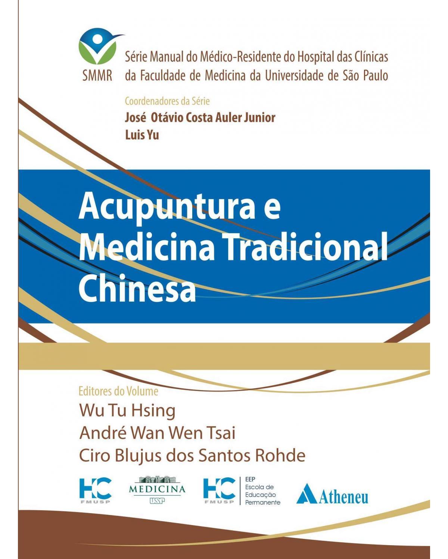 Acupuntura e Medicina Tradicional Chinesa - 1ª Edição