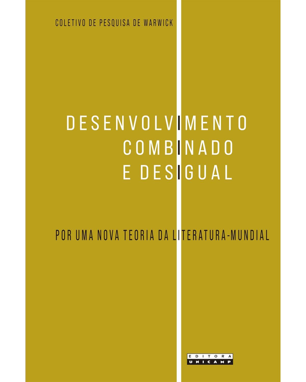 Desenvolvimento combinado e desigual - Por uma nova teoria da literatura-mundial | 2020