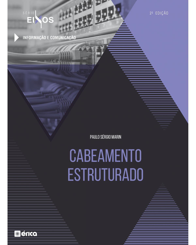 Cabeamento estruturado - 2ª Edição | 2020