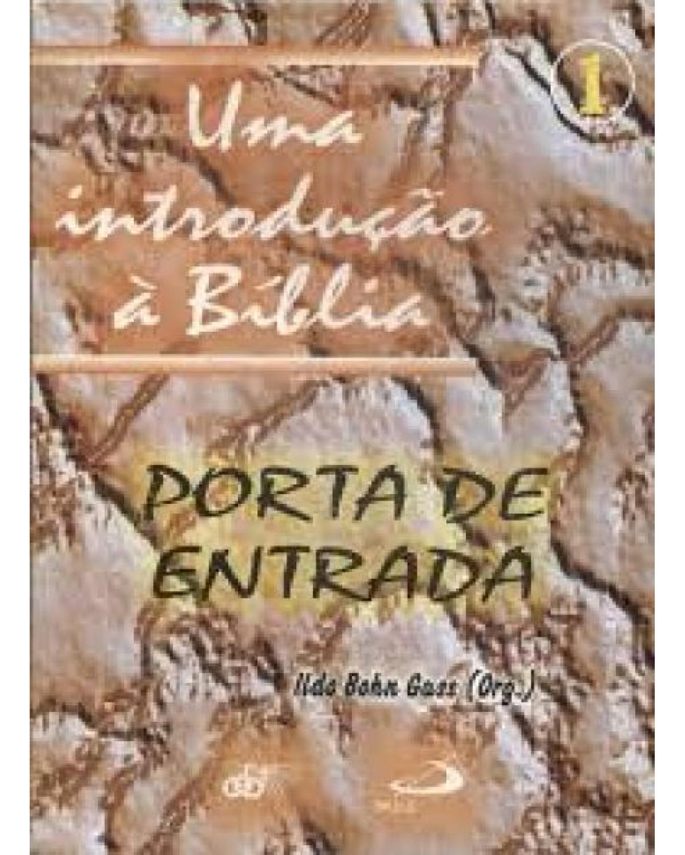 Uma introdução à Bíblia - Volume 1:  - 1ª Edição | 2002