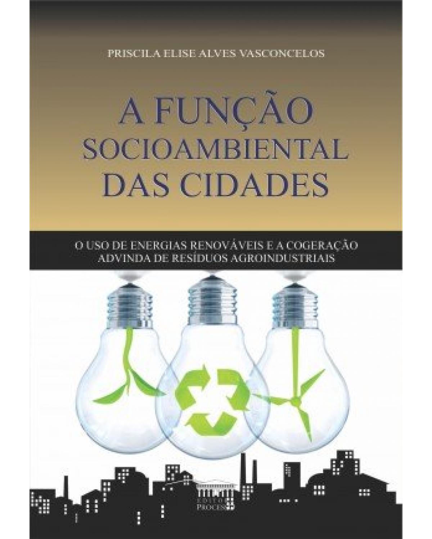 A função socioambiental das cidades - 1ª Edição | 2020