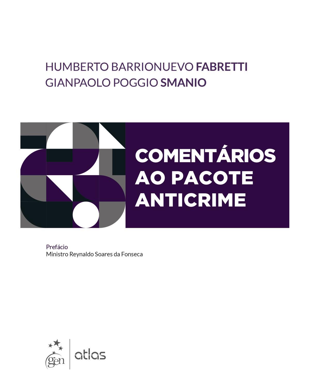 Comentários ao Pacote Anticrime - 1ª Edição | 2020