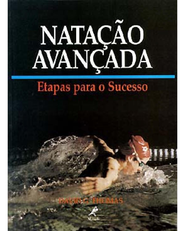 Natação avançada: etapas para o sucesso - 1ª Edição | 2000