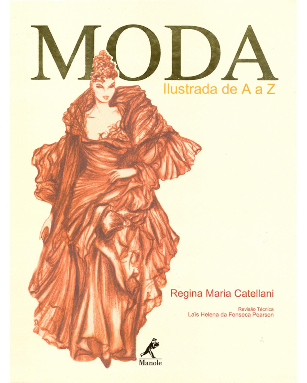 Moda ilustrada de A a Z - 1ª Edição   2003