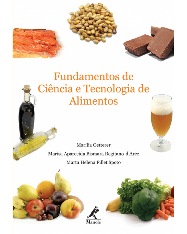 Fundamentos de ciência e tecnologia de alimentos - 1ª Edição | 2006