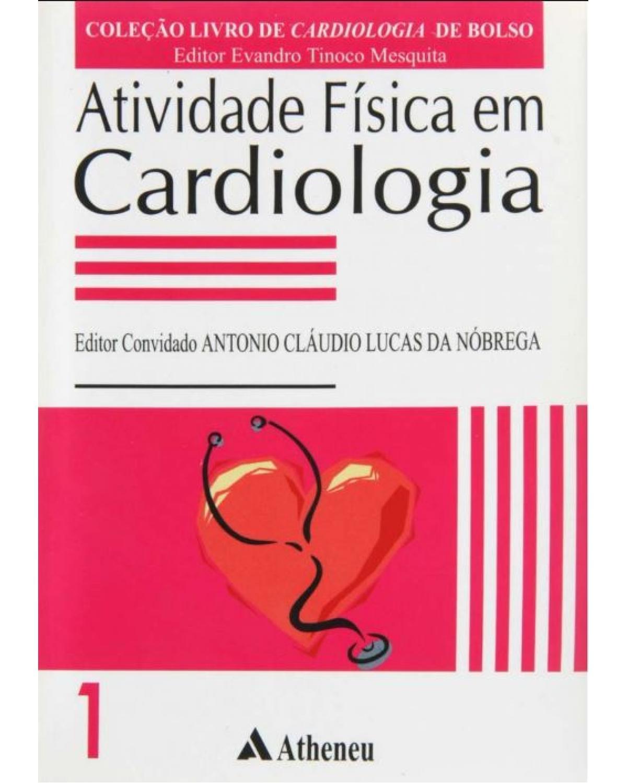 Atividade física em cardiologia - 1ª Edição