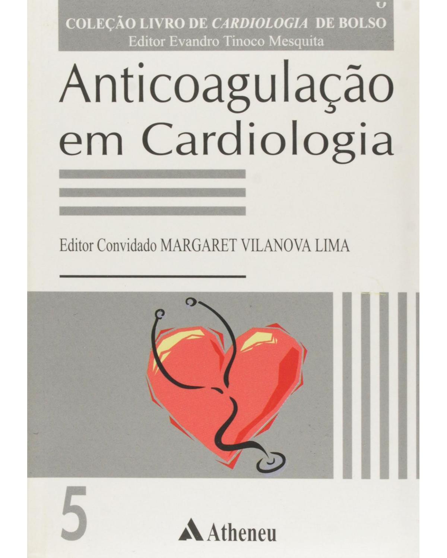 Anticoagulação em cardiologia - 1ª Edição