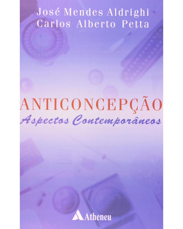 Anticoncepção: Aspectos contemporâneos - 1ª Edição | 2004