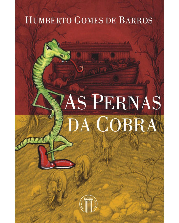 As pernas da cobra - 1ª Edição | 2005