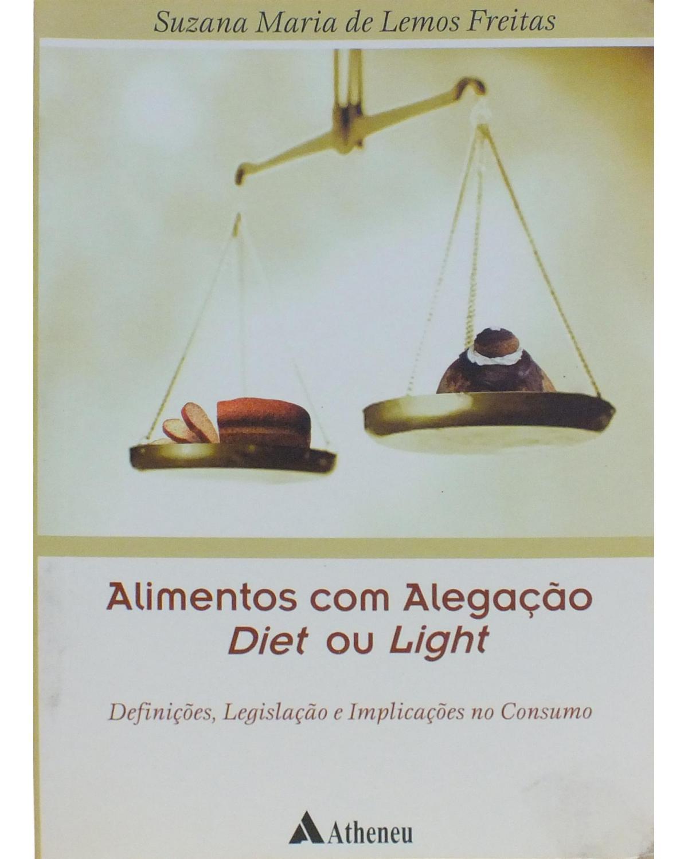 Alimentos com alegação diet ou light: Definições, legislações e implicações no consumo - 1ª Edição   2005