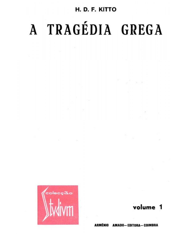 A tragédia grega - 1ª Edição | 1990