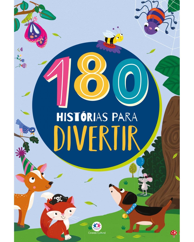 180 histórias para divertir - 1ª Edição | 2021