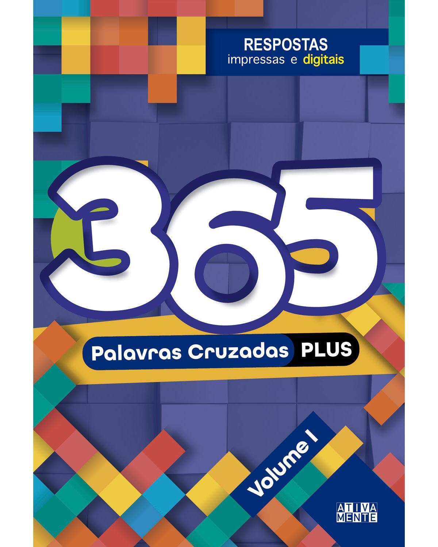 365 Palavras cruzadas plus - Volume 1 - 1ª Edição | 2021