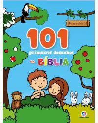 101 primeiros desenhos da Bíblia - 1ª Edição | 2021