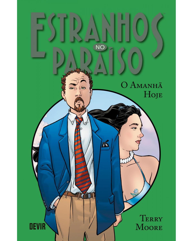 Estranhos no Paraíso volume 5: O amanhã hoje - 1ª Edição | 2020