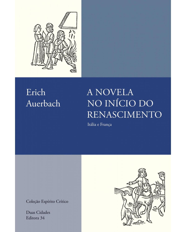 A novela no início do Renascimento: Itália e França - 1ª Edição | 2020