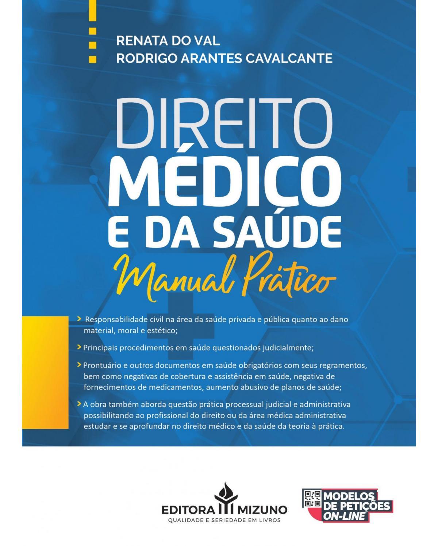 Direito médico e da saúde: manual prático - 1ª Edição   2021