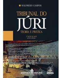 Tribunal do júri: teoria e prática - 7ª Edição   2021