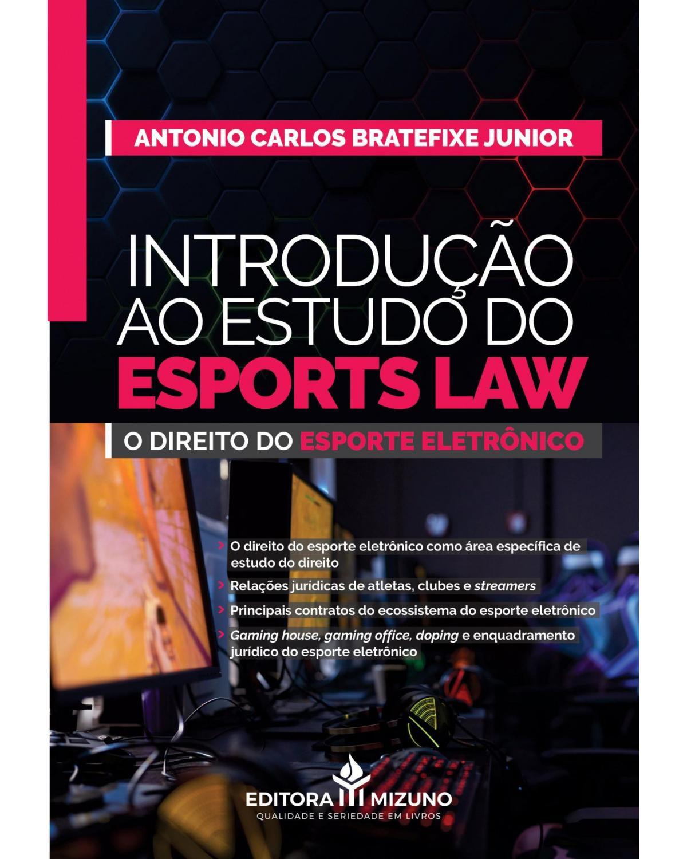Introdução ao estudo do esports law - 1ª Edição | 2021