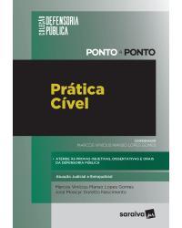 Prática cível: atuação judicial e extrajudicial - Ponto a ponto - 1ª Edição | 2021