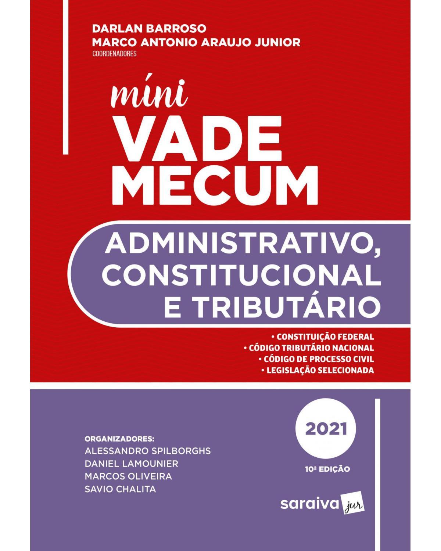 Mini vade mecum administrativo - 10ª Edição   2021