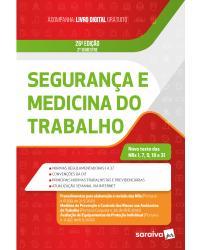 Segurança e medicina do trabalho - 26ª Edição   2021