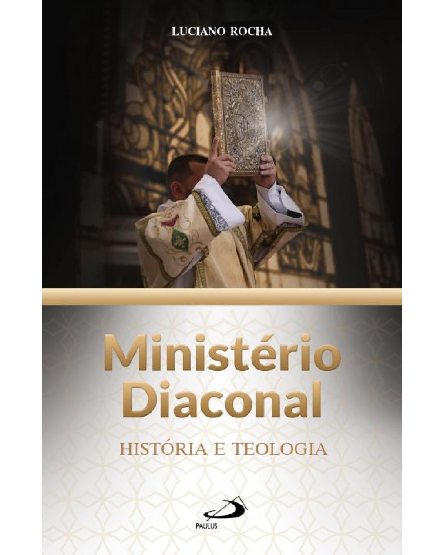 Ministério diaconal - 1ª Edição | 2021