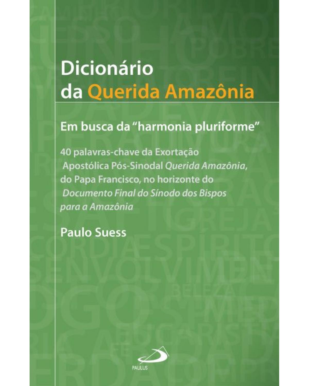 Dicionário da Querida Amazônia - 1ª Edição | 2021