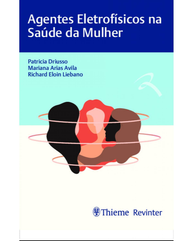 Agentes eletrofísicos na saúde da mulher - 1ª Edição | 2021