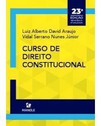 Curso de direito constitucional - 23ª Edição | 2021