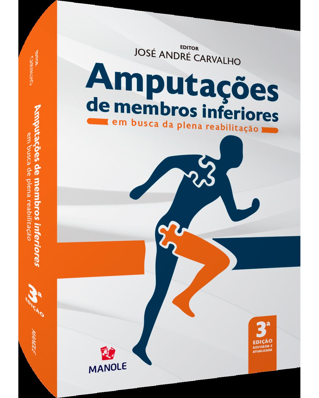 Amputações de membros inferiores - em busca da plena reabilitação - 3ª Edição | 2021