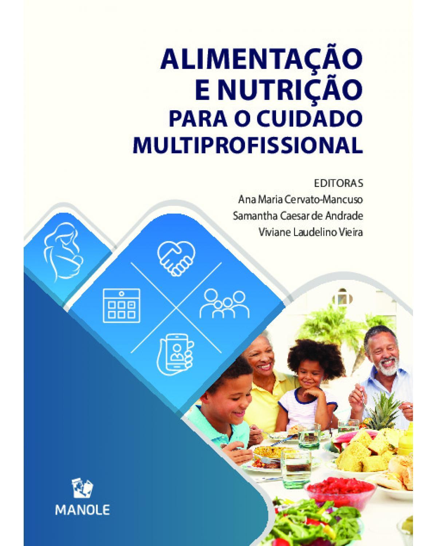 Alimentação e nutrição para o cuidado multiprofissional - 1ª Edição   2020