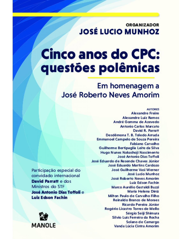 Cinco anos do CPC: questões poêmicas - em homenagem a José Roberto Neves Amorim - 1ª Edição   2020