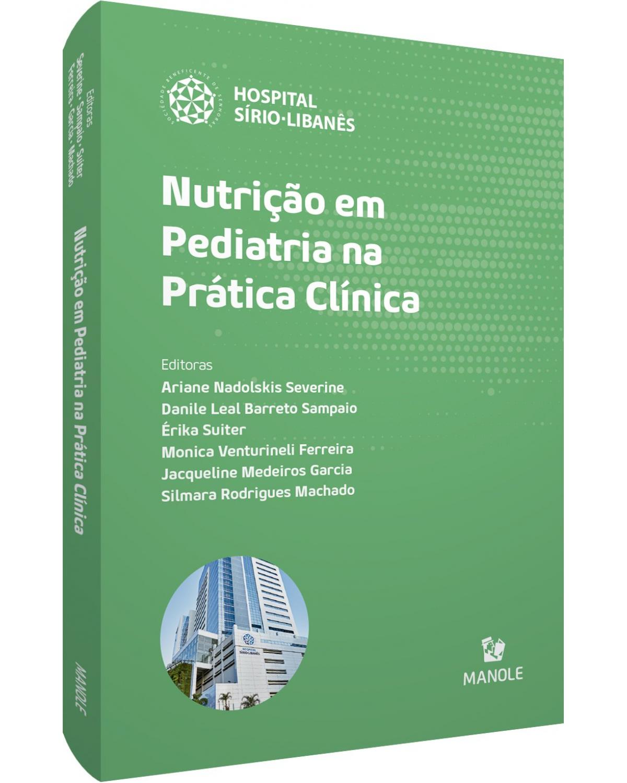 Nutrição em pediatria na prática clínica - 1ª Edição | 2021