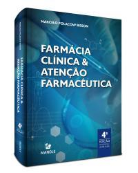Farmácia clínica e atenção farmacêutica - 4ª Edição   2021