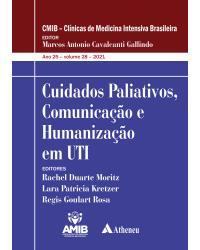 Cuidados paliativos, comunicação e humanização em UTI - 1ª Edição | 2020