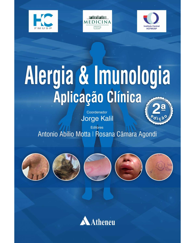 Alergia e imunologia: Aplicação clínica - 2ª Edição | 2021