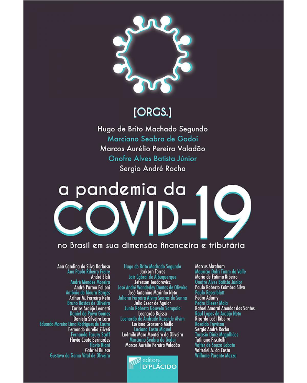 A pandemia da Covid-19 no Brasil em sua dimensão financeira e tributária - 1ª Edição | 2020