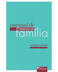 Manual de processo de família - 1ª Edição   2021