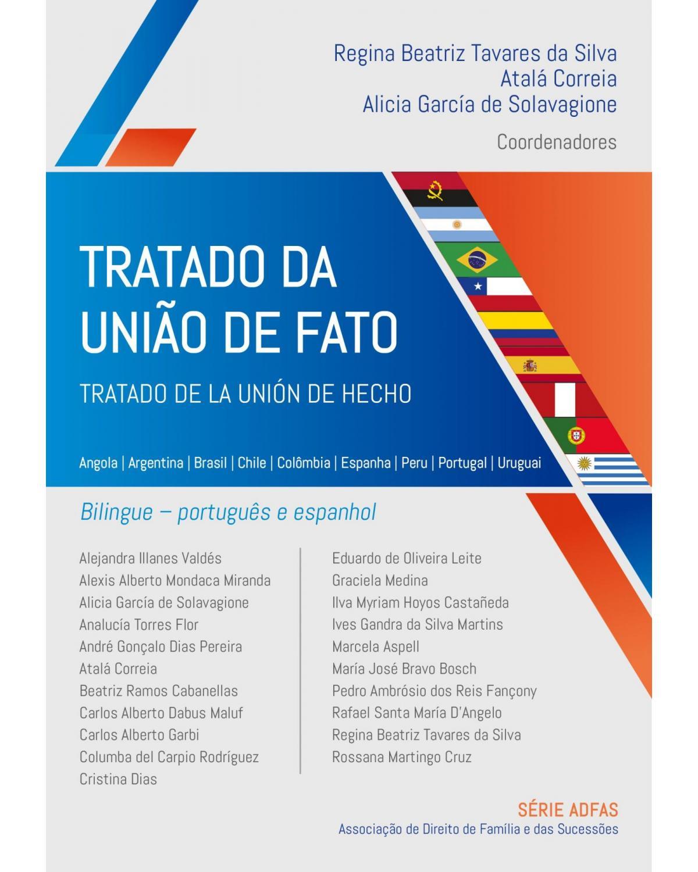 Tratado da união de fato – Tratado de la unión de hecho - Angola   Argentina   Brasil   Chile   Colômbia   Espanha   Peru   Portugal   Uruguai – estudos em português e espanhol - 1ª Edição   2021