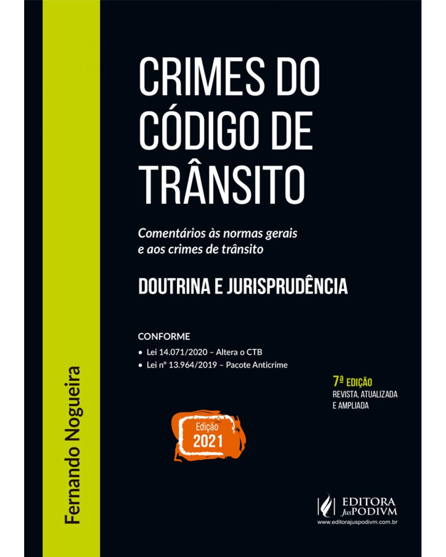 Crimes do código de trânsito - 7ª Edição | 2021